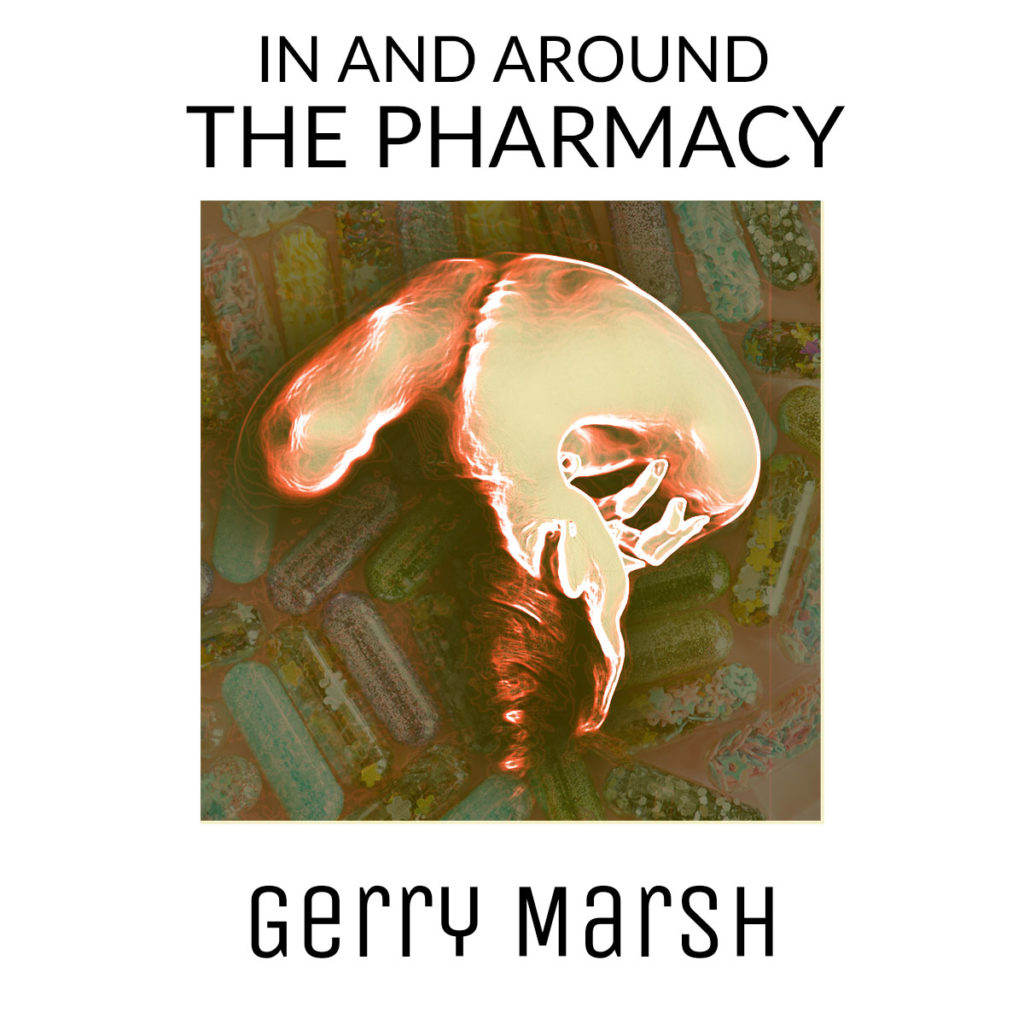 Gerry Marsh book cover - In And Around The Pharmacy - woman gripped in pain - medication