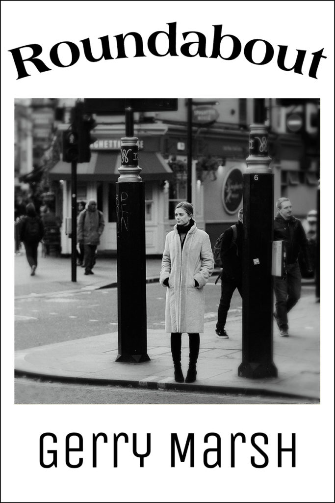 Gerry Marsh book cover - Roundabout - Woman about to cross city street - mysterious man in hood.