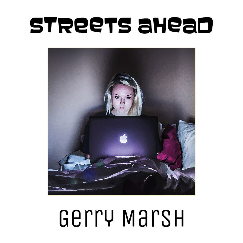 Gerry Marsh book cover - Streets Ahead - Woman sitting on bed lit by laptop