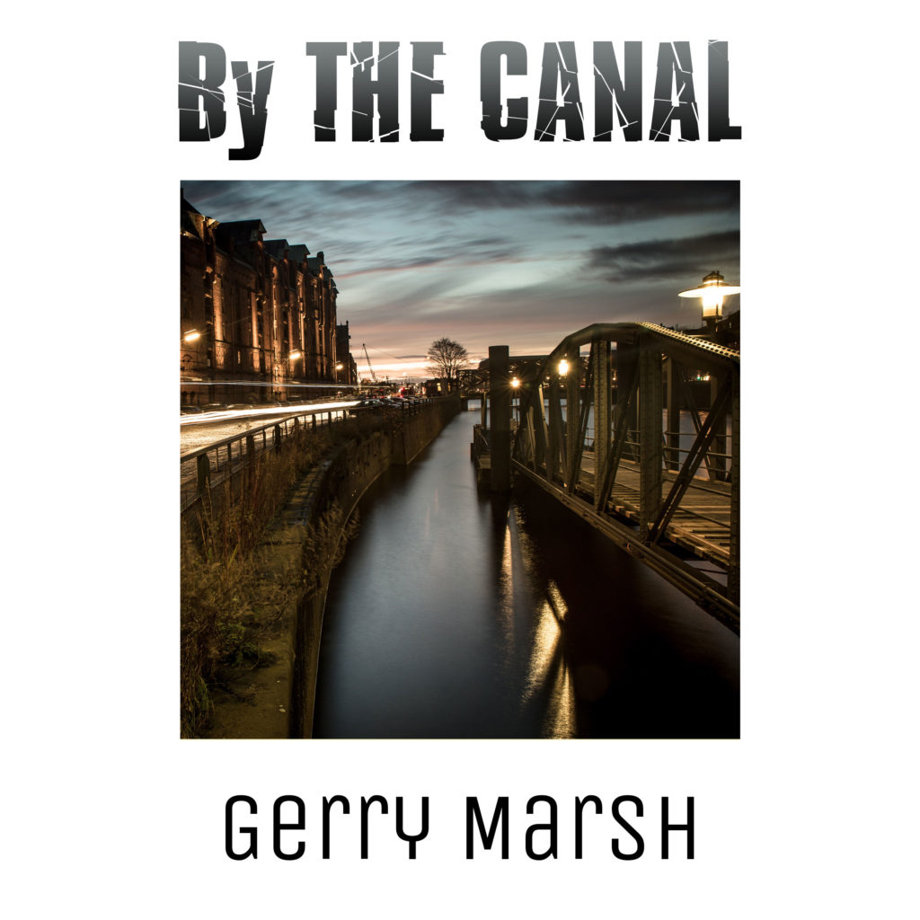 Gerry Marsh book cover - By The Canal - City - Canal- Bridge - sunset
