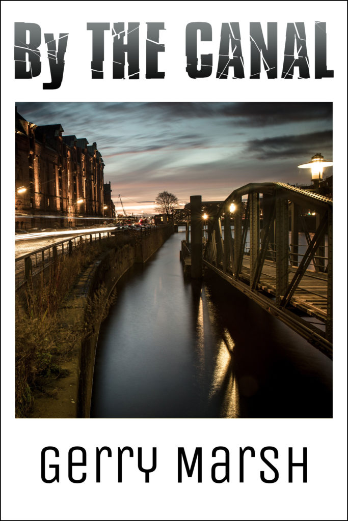 Gerry Marsh book cover - By The Canal. - Canal in city - Bridge - Sunset